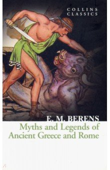 Myths and Legends of Ancient Greece & Rome