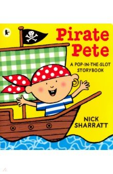 Pirate Pete: Pop-in-the-Slot Storybook  (PB)